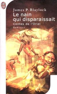 Contes de l'Oriel. Volume 2, Le nain qui disparaissait