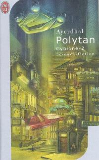 Cybione. Volume 2, Polytan