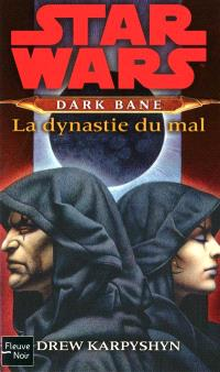Dark Bane, La dynastie du mal