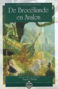 De Brocéliande en Avalon : anthologie