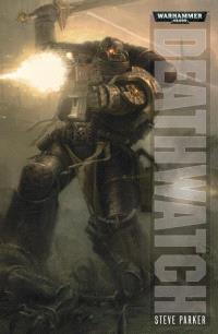 Deathwatch : un roman Warhammer 40.000
