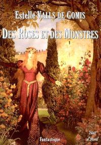 Des roses et des monstres : fantastique