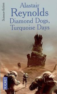 Diamond dogs; Turquoise days