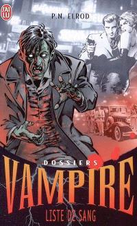 Dossiers Vampire. Volume 1, Liste de sang