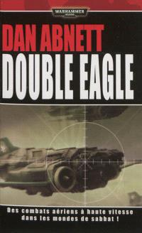 Double Eagle : des combats aériens à haute vitesse dans les mondes de Sabbat !