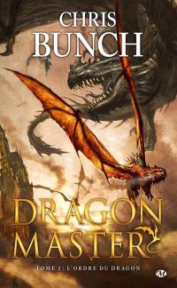 Dragon master. Volume 2, L'ordre du dragon