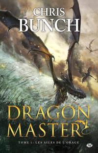 Dragon master. Volume 1, Les ailes de l'orage
