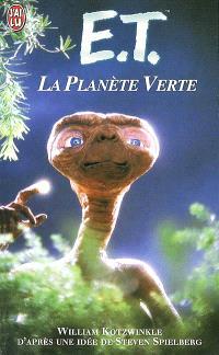 E.T., la planète verte