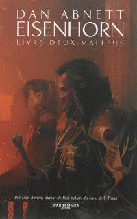 Eisenhorn. Volume 2, Malleus