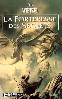 Elamia. Volume 2, La forteresse des secrets