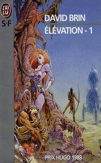 Elévation. Volume 1