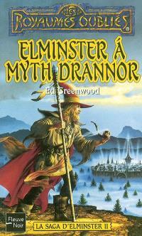 Elminster à Myth Drannor