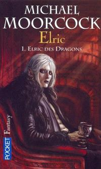 Elric. Volume 1, Elric des dragons