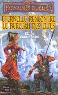 Eternelle rencontre, le berceau des elfes