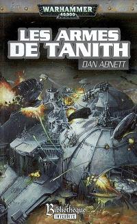 Fantômes de Gaunt, La Sainte, cycle second. Volume 2, Les armes de Tanith