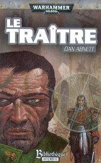 Fantômes de Gaunt, Les égarés, troisième cycle. Volume 1, Le traître