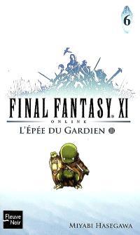 Final Fantasy XI on line. Volume 6, L'épée du gardien, III