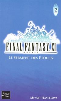 Final Fantasy XI on line. Volume 2, Le serment des étoiles