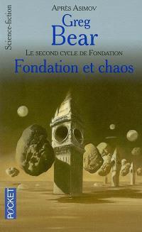 Fondation et chaos : d'après l'oeuvre de Isaac Asimov