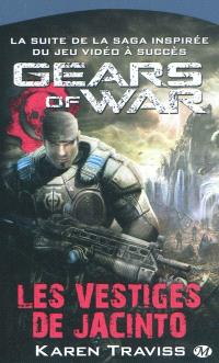 Gears of war. Volume 2, Les vestiges de Jacinto
