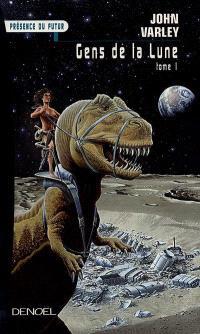 Gens de la Lune. Volume 1