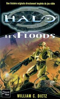 Halo. Volume 2, Les Floods