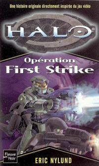 Halo. Volume 3, Opération First strike
