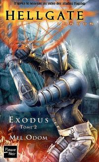 Hellgate : London, Exodus, 2