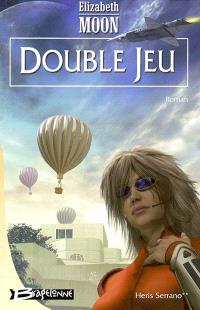 Heris Serrano. Volume 2, Double jeu