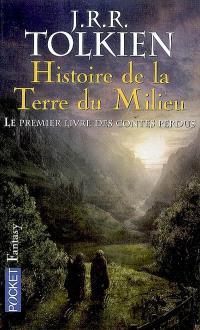 Histoire de la Terre du Milieu. Volume 1, Le premier livre des contes perdus