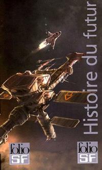 Histoire du futur, de Robert A. Heinlein