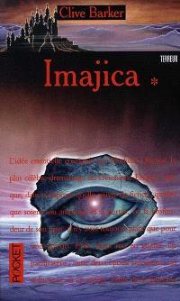 Imajica. Volume 1