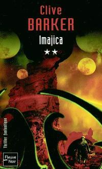 Imajica. Volume 2