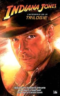Indiana Jones : l'intégrale de la trilogie