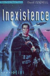 Inexistence. Volume 1