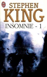 Insomnie. Volume 1