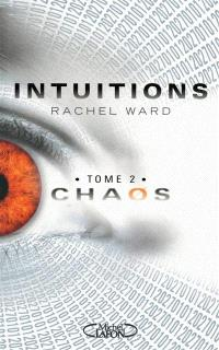 Intuitions. Volume 2, Chaos