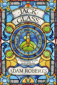 Jack Glass : l'histoire d'un meurtrier