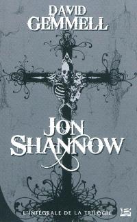 Jon Shannow : l'intégrale de la trilogie