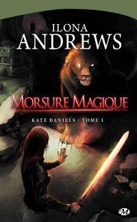 Kate Daniels. Volume 1, Morsure magique