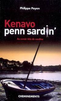 Kenavo penn sardin' : au revoir tête de sardine