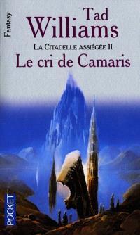 L'arcane des épées. Volume 2, Le cri de Camaris