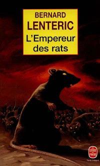 L'empereur des rats. Volume 1