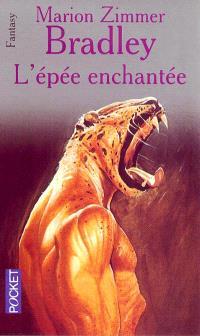 L'Epée enchantée : la romance de Ténébreuse