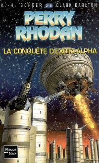 L'essaim. Volume 3, La conquête d'Exota-Alpha