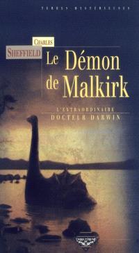 L'extraordinaire Dr Darwin. Volume 1, Le démon de Malkirk : et autres histoires