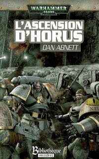 L'hérésie d'Horus. Volume 1, L'ascension d'Horus