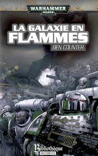 L'hérésie d'Horus. Volume 3, La galaxie en flammes