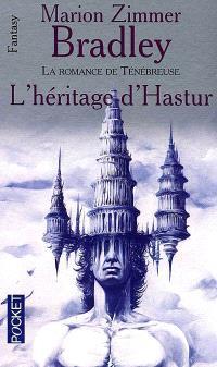 L'Héritage d'Hastur : la romance de Ténébreuse