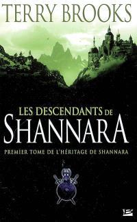 L'héritage de Shannara. Volume 1, Les descendants de Shannara